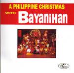 A Philippine Christmas CD - Bayanihan