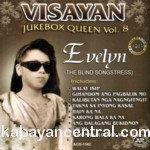 Visayan Jukebox Queen Vol.8 - Evelyn