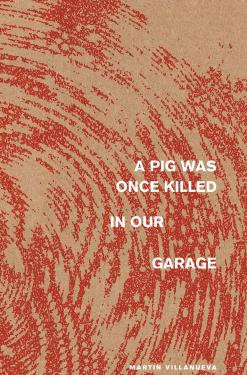 A Pig Was Once Killed In Our Garage