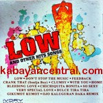 Low And Other Hit Songs CD - Various Artists