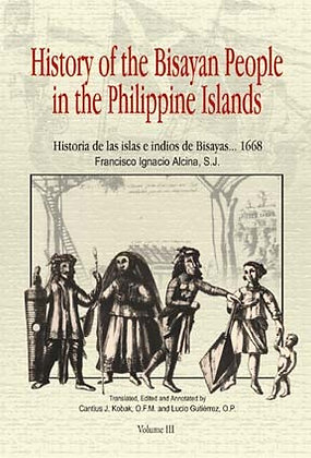 History of the Bisayan People in the Phil. Islands Vol.1