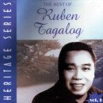 Best Of Ruben Tagalog Heritage Series - Ruben Tagalog