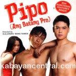 Pipo (Ang Batang Pro) VCD