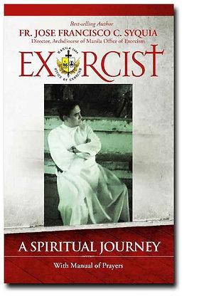 Exorcist Volume I: A Spiritual Journey Book