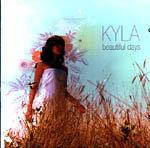 Beautiful Days CD - Kyla