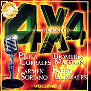 The Best of 4 x 4 Vol.1 - P.Corrales., C.Soriano, B.Gonzalez, D.Maturan