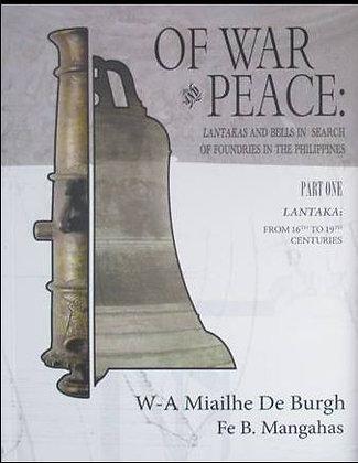 Of War and Peace: Lantakas and Bells Part 1 Book