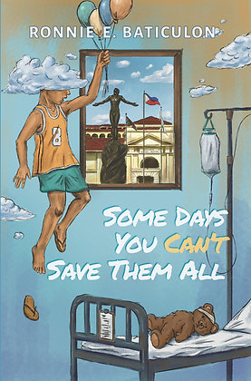 Some Days You Can't Save Them All Book