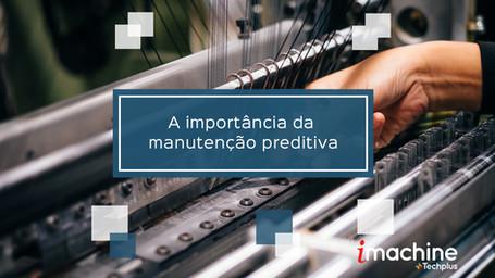 A importância da manutenção preditiva