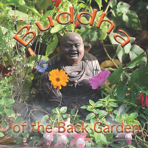 Buddha of the Back Garden CD