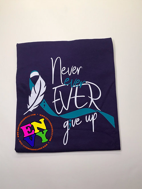 Never Ever Ever Give Up - Purple T-shirt
