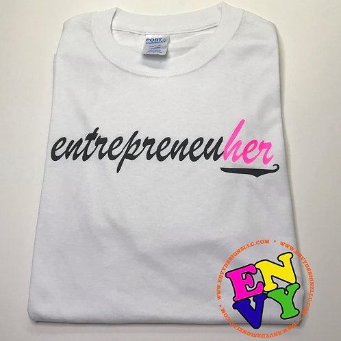 EntrepreneuHer - White T-shirt