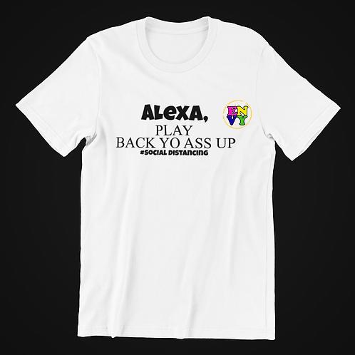 Alexa - Play...Shirt