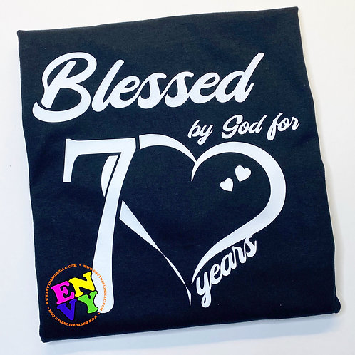 Blessed by God for 70 years - T-shirt