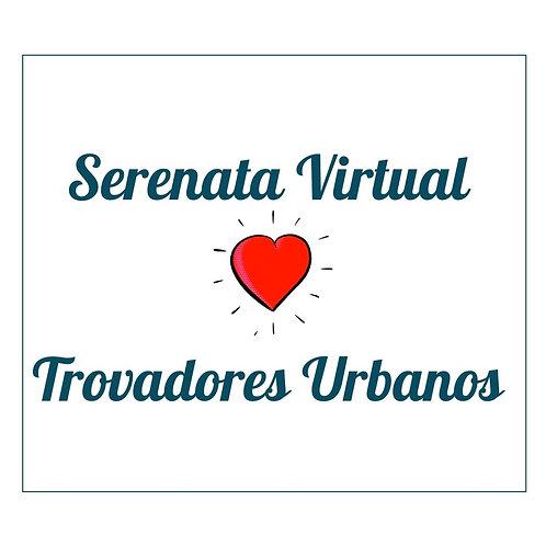 Serenata Virtual (Vídeo)