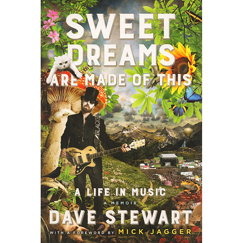 Sweet Dreams Are Made of This: A Life In Music | Hardcover by Dave Stewart