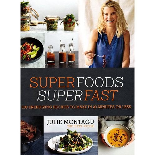 Superfoods Superfast  | Hardcover by Julie Montagu