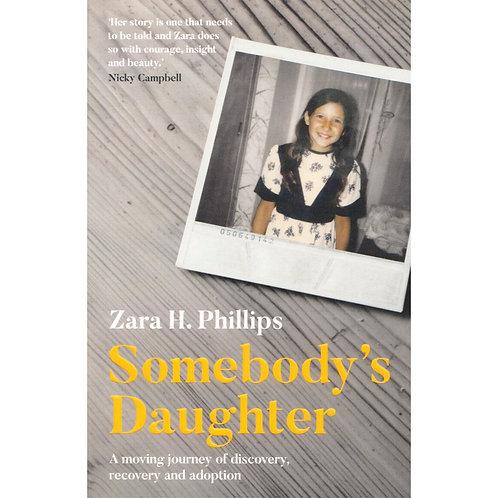 Somebody's Daughter | Paperback by Zara H. Phillips