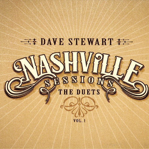 Nashville Sessions - The Duets: Vol.1 | CD by Dave Stewart