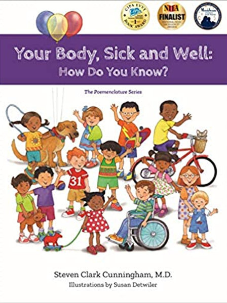 Your Body Sick and Well: How Do You Know?  SPECIAL HOLIDAY ITEM