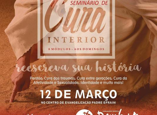 12 de Março - Seminário de Cura Interior