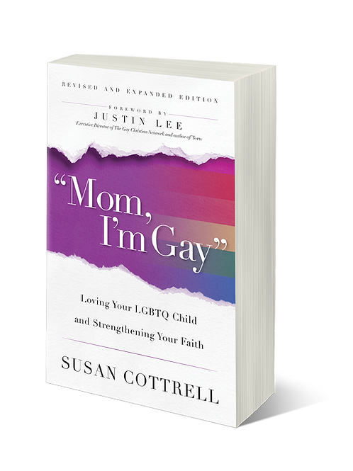 """""""Mom, I'm Gay"""" - Loving Your LGBTQ Child & Strengthening Your Faith book"""