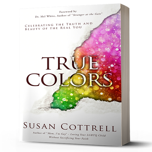 True Colors - Celebrating the Truth and Beauty of the Real You book