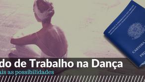 Mercado de Trabalho na Dança - Parte 1 - Quais as possibilidades?