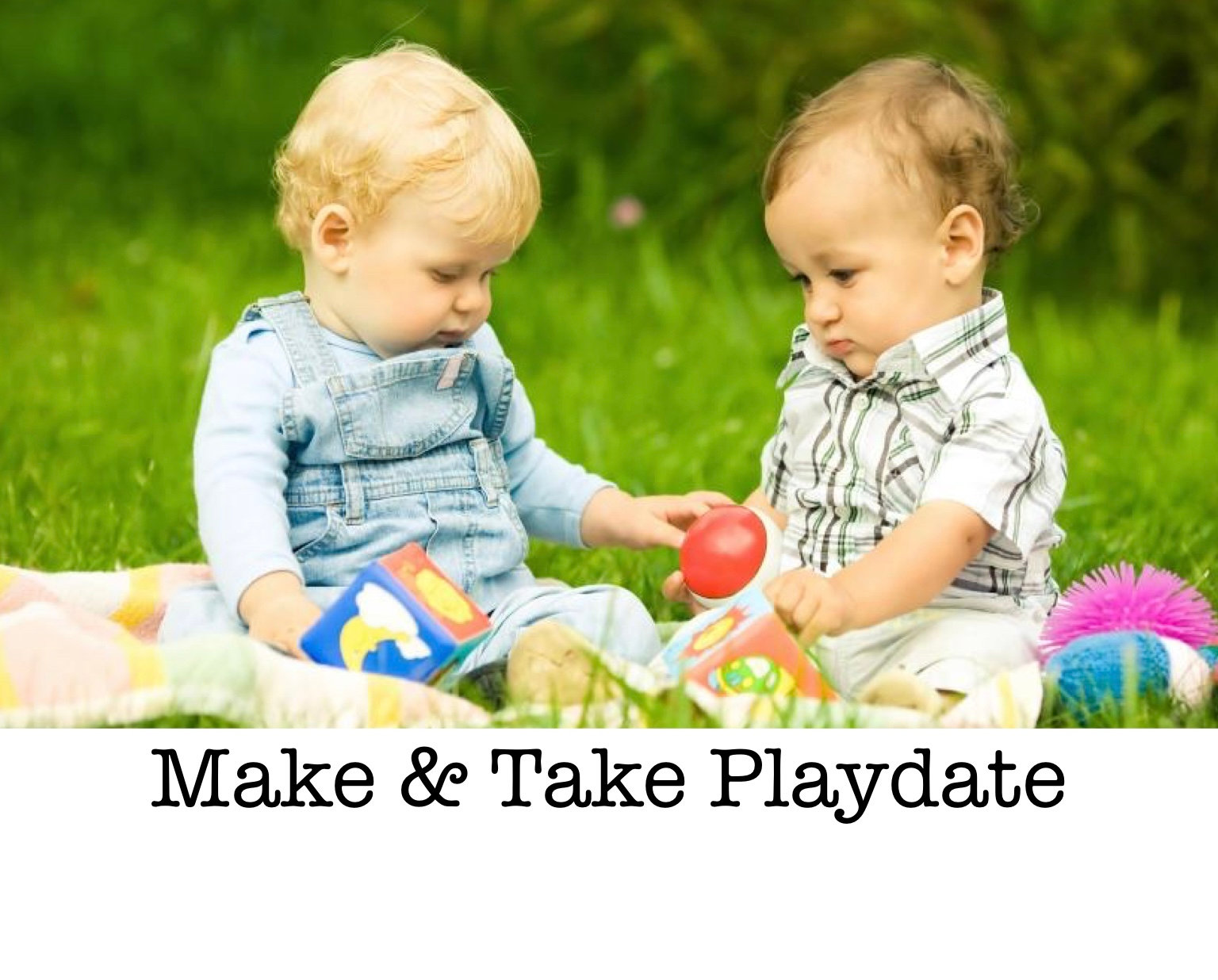 Make & Take Playdate
