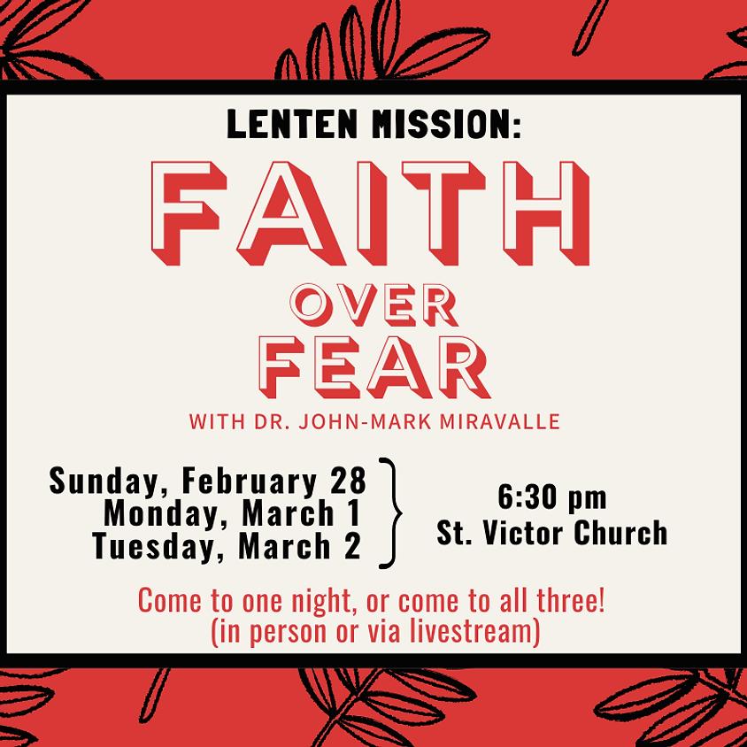 Parish Lenten Mission 2021: Faith over Fear