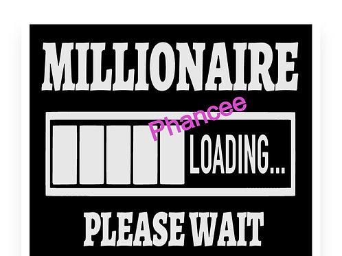 Millionaire Loading Design
