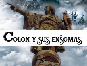 COLÓN Y SUS ENIGMAS.