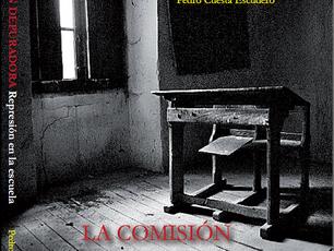 """Presentación en Castilla la Mancha del nuevo libro """"La Comisión Depuradora"""" de Pedro Cuest"""