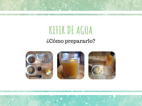 Cómo preparar kefir de agua