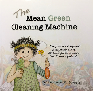 The Mean Green Cleaning Machine by Sharon Brookhouse Suess