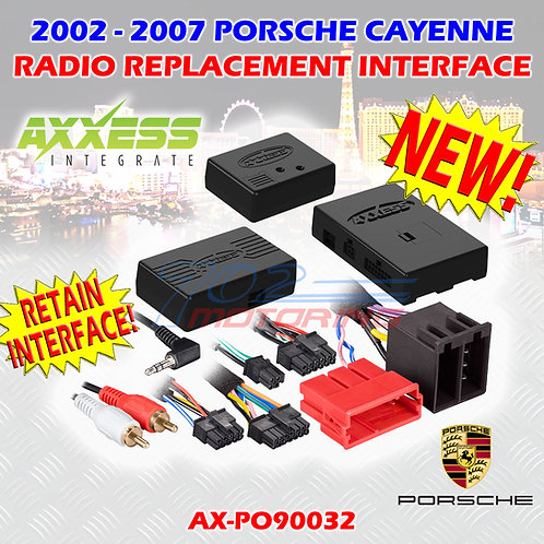 AXXESS AX-PO90042 PORSCHE CAYENNE (9PA) W/ MOST25 AMP, SWC RETENTION 2007 - 2010