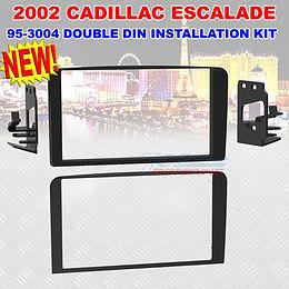 2002 METRA 95-3004 DOUBLE DIN DASH KIT FOR SELECT CADILLAC ESCALADE ABS PLASTIC