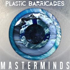 Plastic Barricades - Masterminds