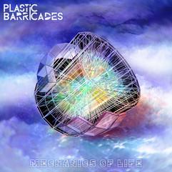 Plastic Barricades - Mechanics of Life