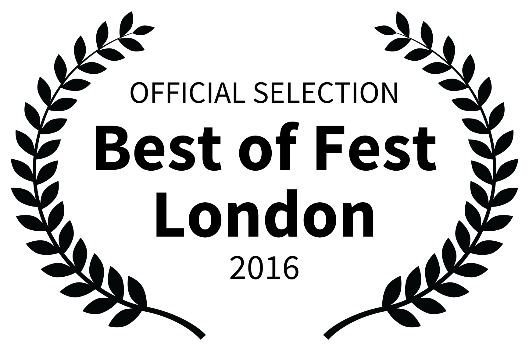 OFFICIAL SELECTION - Best of Fest London