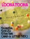 Loonatoona (Written By Shockadelic)