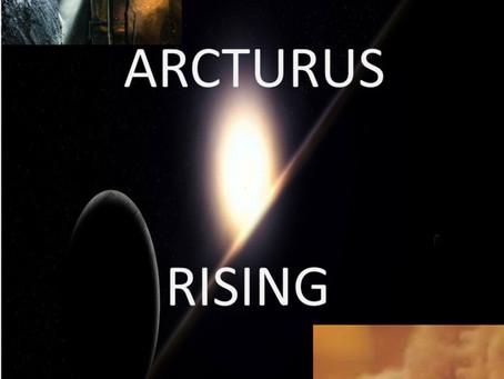 Arcturus Rising (Written By Robert Cox)