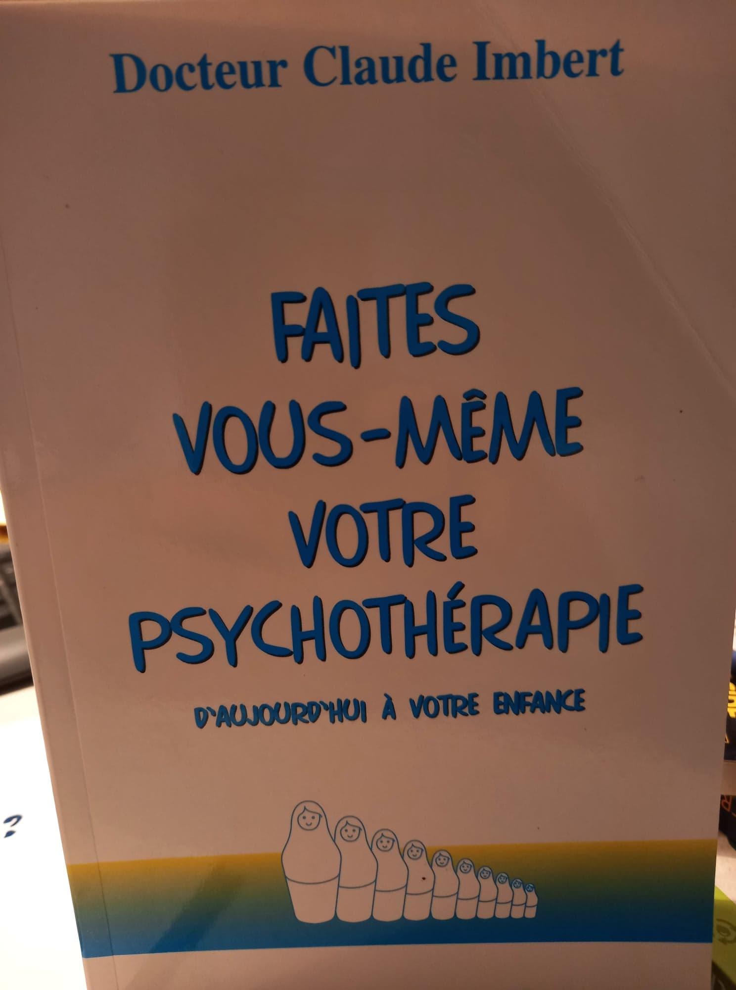 Faites-vous même votre psychothérapie