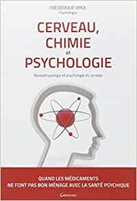 Frédérique Virol. Chimie et psychologie
