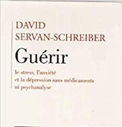 David_Servan-Schreiber_Guérir