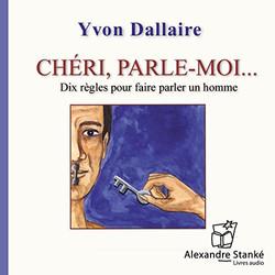 Yvon Dallaire cheri parle-moi