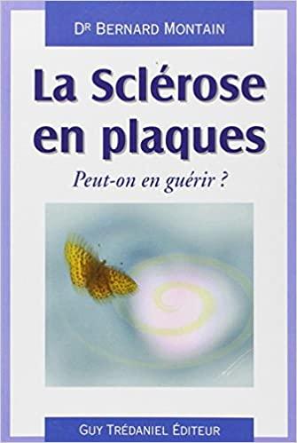 Bernard Montain. Sclérose en plaques
