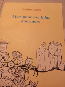 Valérie Legros Mets gourmets pour candida