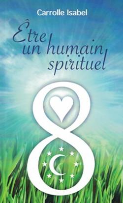 Etre un humain spirituel