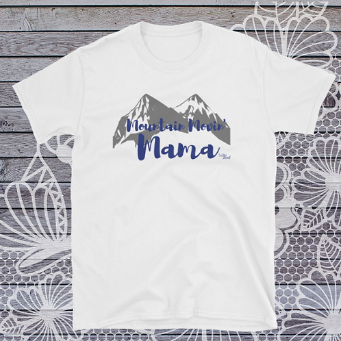 Mountain Movin' Mama Tee